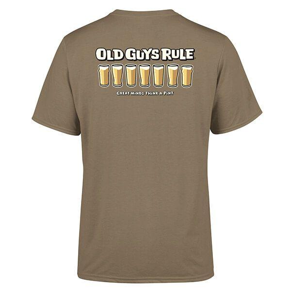 Old Guys Rule Prairie Dust Think a Pint T-shirt
