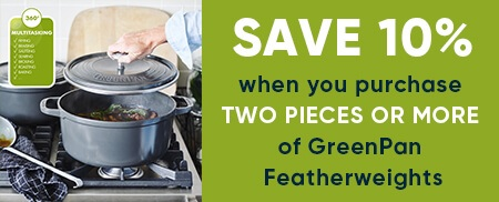 Greenpan Featherweights Offer - Buy 2 Pans and Save 10%