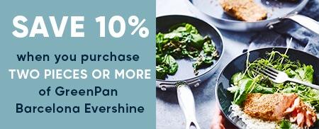 Greenpan Barcelona Evershine Offer - Buy 2 Pans and Save 10%