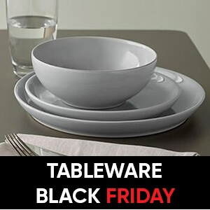 Tableware Black Friday Offers