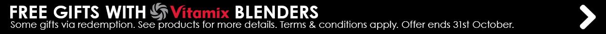 Vitamix Blender Offer - Free Gifts
